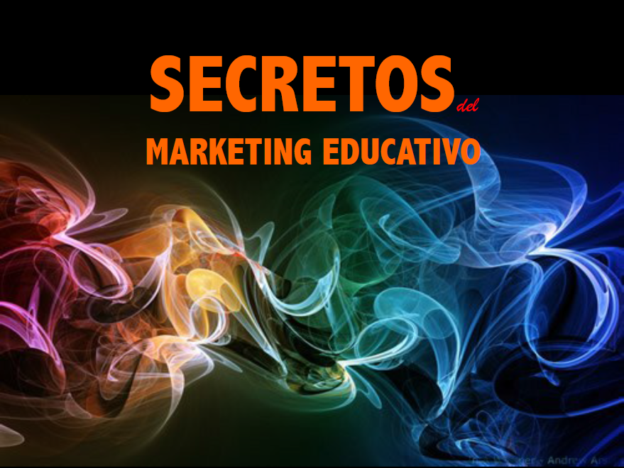 Curso - Secretos Marketing Educativo - Colegios y Marketing